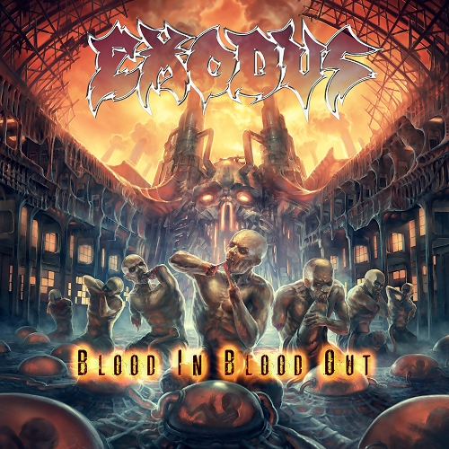 Exodus 'Blood In, Blood Out'